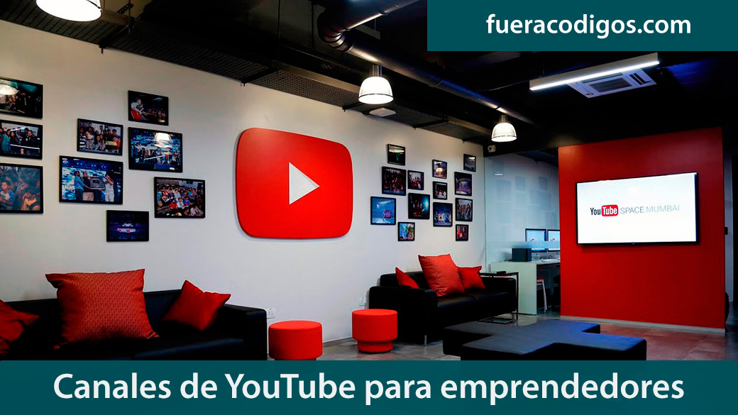 Canales de YouTube para emprendedores